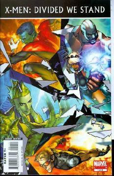 X-MEN DIVIDED WE STAND