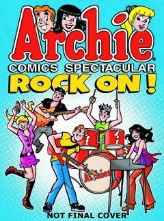 ARCHIE COMICS SPECTACULAR ROCK ON TP