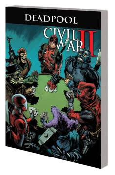DEADPOOL WORLDS GREATEST TP 05 CIVIL WAR II