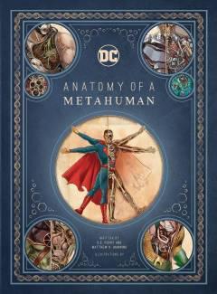 DC COMICS ANATOMY OF METAHUMAN HC