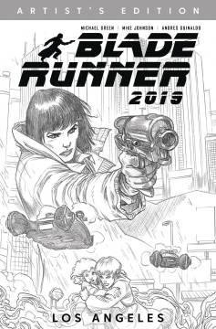 BLADE RUNNER 2019 TP 01 ARTIST EDITION