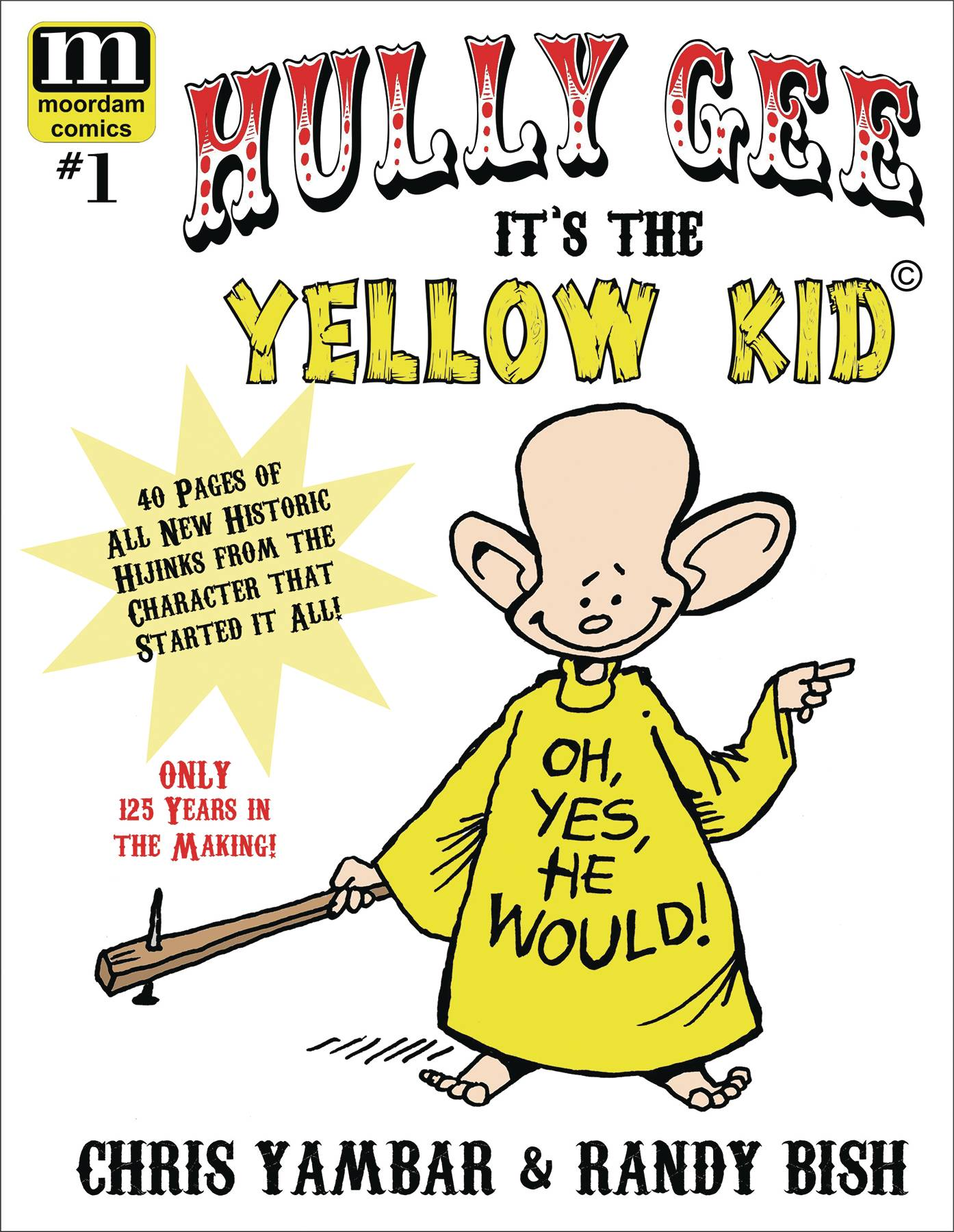 HULLY GEE ITS THE YELLOW KID