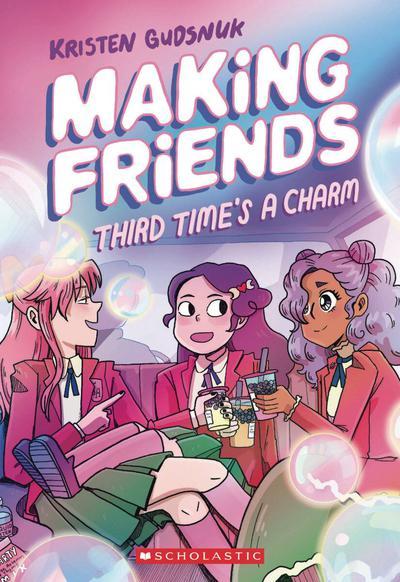MAKING FRIENDS TP 03 THIRD TIMES CHARM