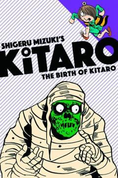 KITARO TP 01 BIRTH OF KITARO