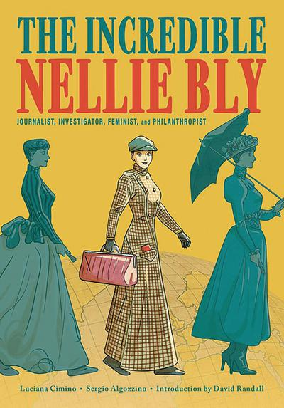 INCREDIBLE NELLIE BLY TP