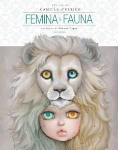 ART OF CAMILLA DERRICO HC 01 FEMINA & FAUNA