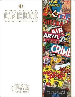 AMERICAN COMIC BOOK CHRONICLES HC 1940-44