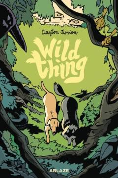 WILD THING OR MY LIFE AS A WOLF TP