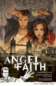 ANGEL & FAITH TP 01 LIVE THROUGH THIS