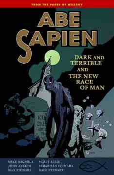ABE SAPIEN TP 03 DARK TERRIBLE NEW RACE MAN
