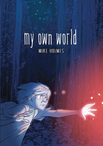 MY OWN WORLD HC