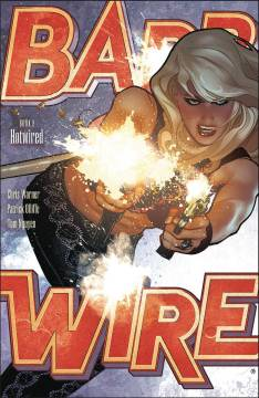 BARB WIRE TP 02 HOTWIRED