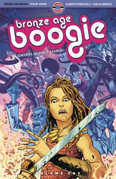 BRONZE AGE BOOGIE TP 01 SWORDS AGAINST DACRON