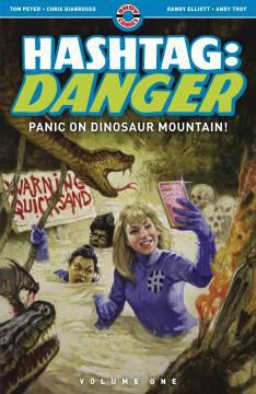 HASHTAG DANGER TP 01 PANIC ON DINOSAUR MOUNTAIN