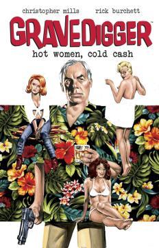 GRAVEDIGGER HOT WOMEN COLD CASH TP