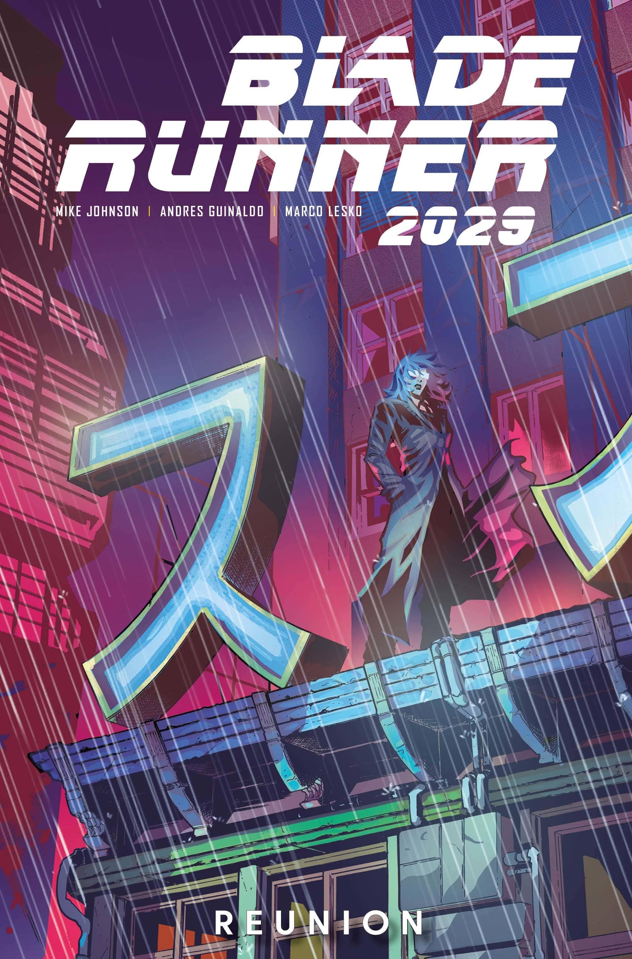 BLADE RUNNER 2029 TP 01 REUNION