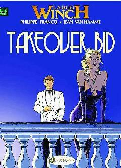 LARGO WINCH TP 02 TAKEOVER BID