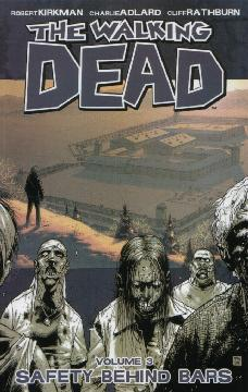 WALKING DEAD TP 03 SAFETY BEHIND BARS