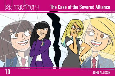 BAD MACHINERY POCKET ED TP 10 CASE OF THE SEVERED ALLIAN