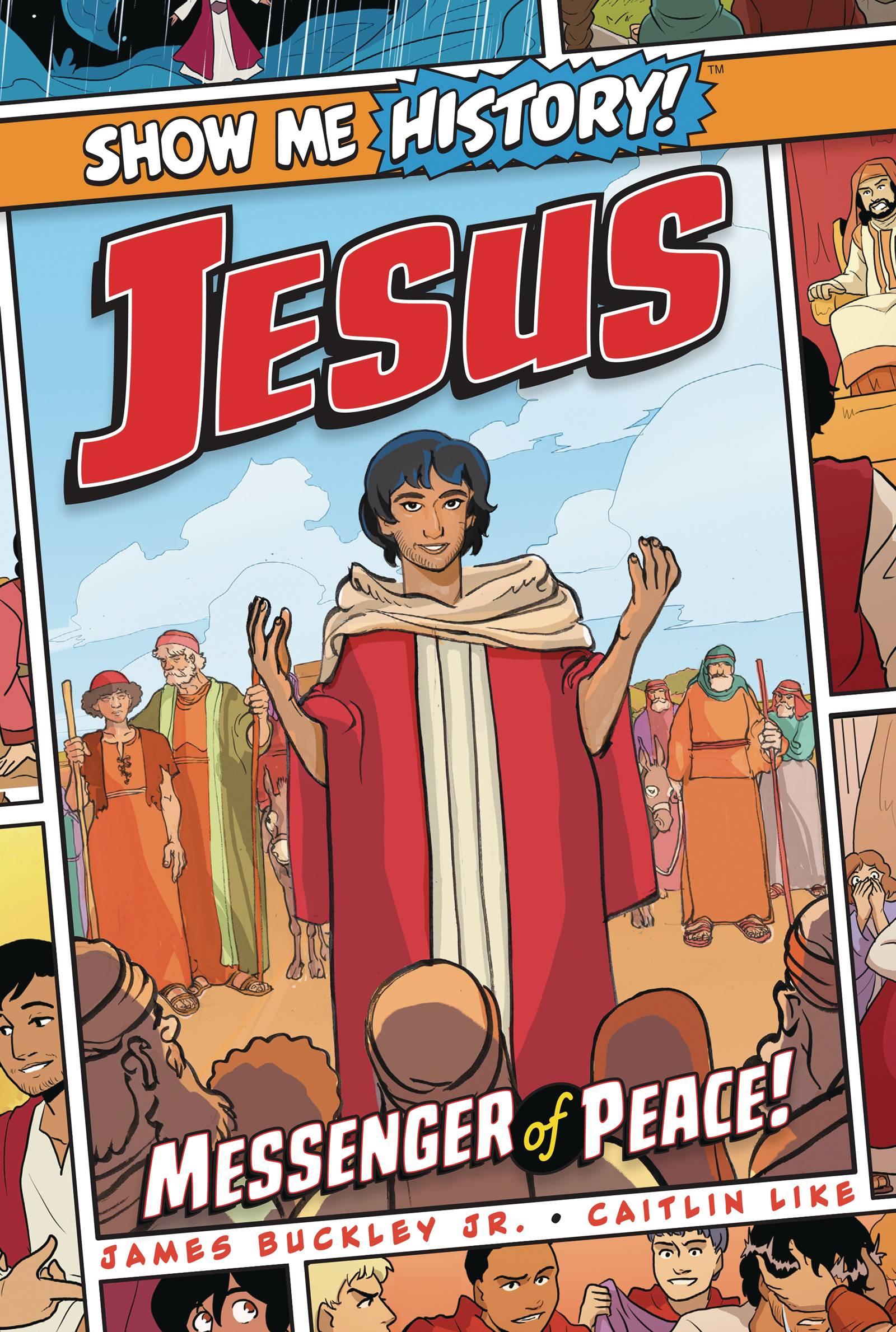 SHOW ME HISTORY TP JESUS MESSENGER OF PEACE