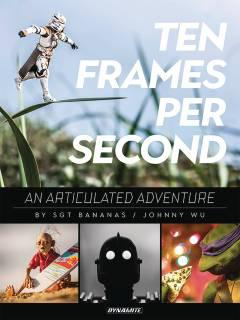 TEN FRAMES PER SECOND ARTICULATED ADVENTURE HC