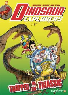 DINOSAUR EXPLORERS HC 04 TRAPPED IN THE TRIASSIC