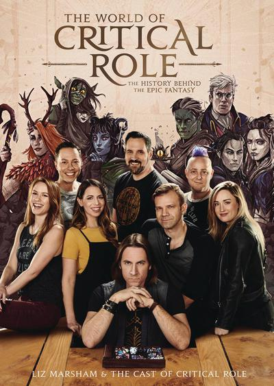 WORLD OF CRITICAL ROLE HIST BEHIND EPIC FANTASY HC