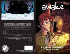 AWAKE TP 02 ESCAPE FROM GREMON