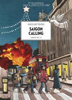 SAIGON CALLING LONDON 1963 -75 GN