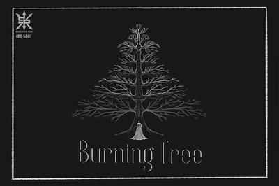 BURNING TREE ONE SHOT