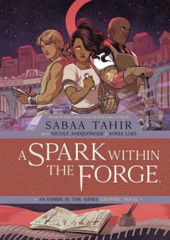 SPARK WITHIN FORGE EMBER IN THE ASHES HC 02