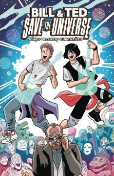 BILL & TED SAVE UNIVERSE TP