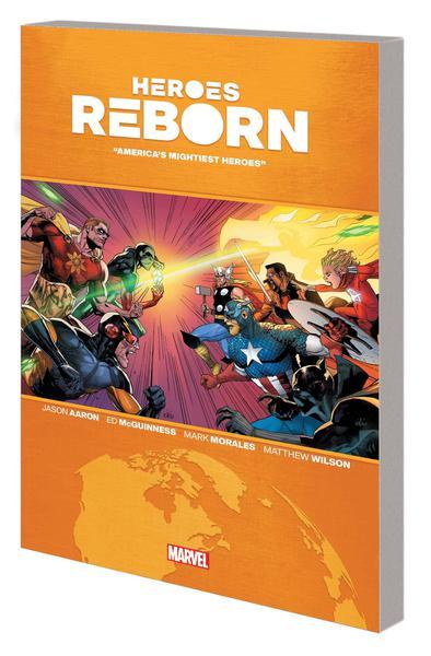 HEROES REBORN TP 01 EARTHS MIGHTIEST HEROES