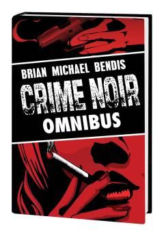 BRIAN MICHAEL BENDIS CRIME NOIR OMNIBUS HC