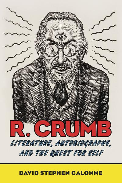 R CRUMB LITERATURE AUTOBIOGRAPHY & QUEST FOR SELF