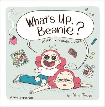 WHAT`S UP BEANIE ACUTELY RELATABLE COMICS TP