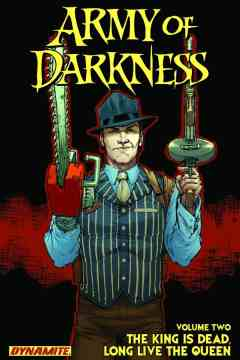 ARMY OF DARKNESS TP 02 KING IS DEAD LONG LIVE THE QUEEN