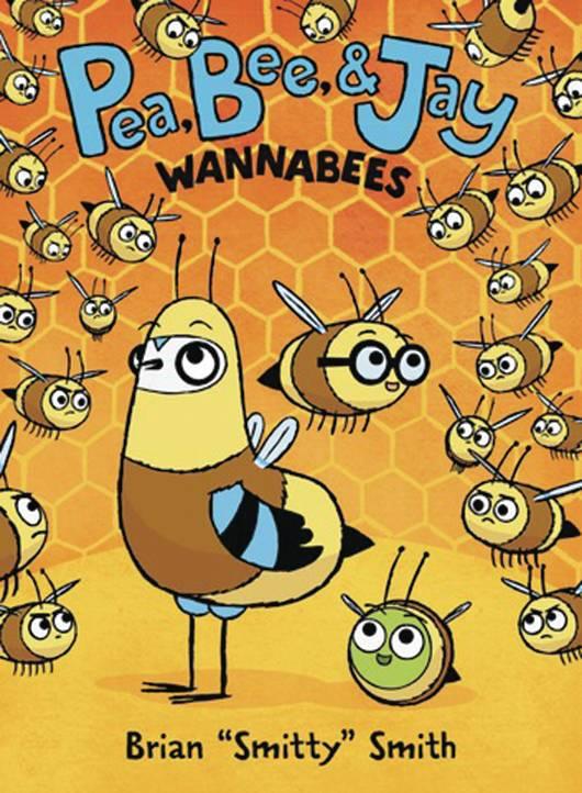 PEA BEE & JAY YR HC 02 WANNABEES