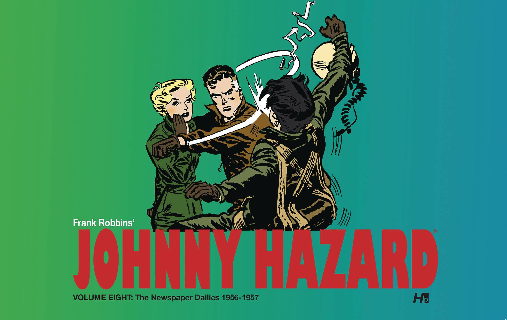 JOHNNY HAZARD DAILIES HC 08 1956-1957