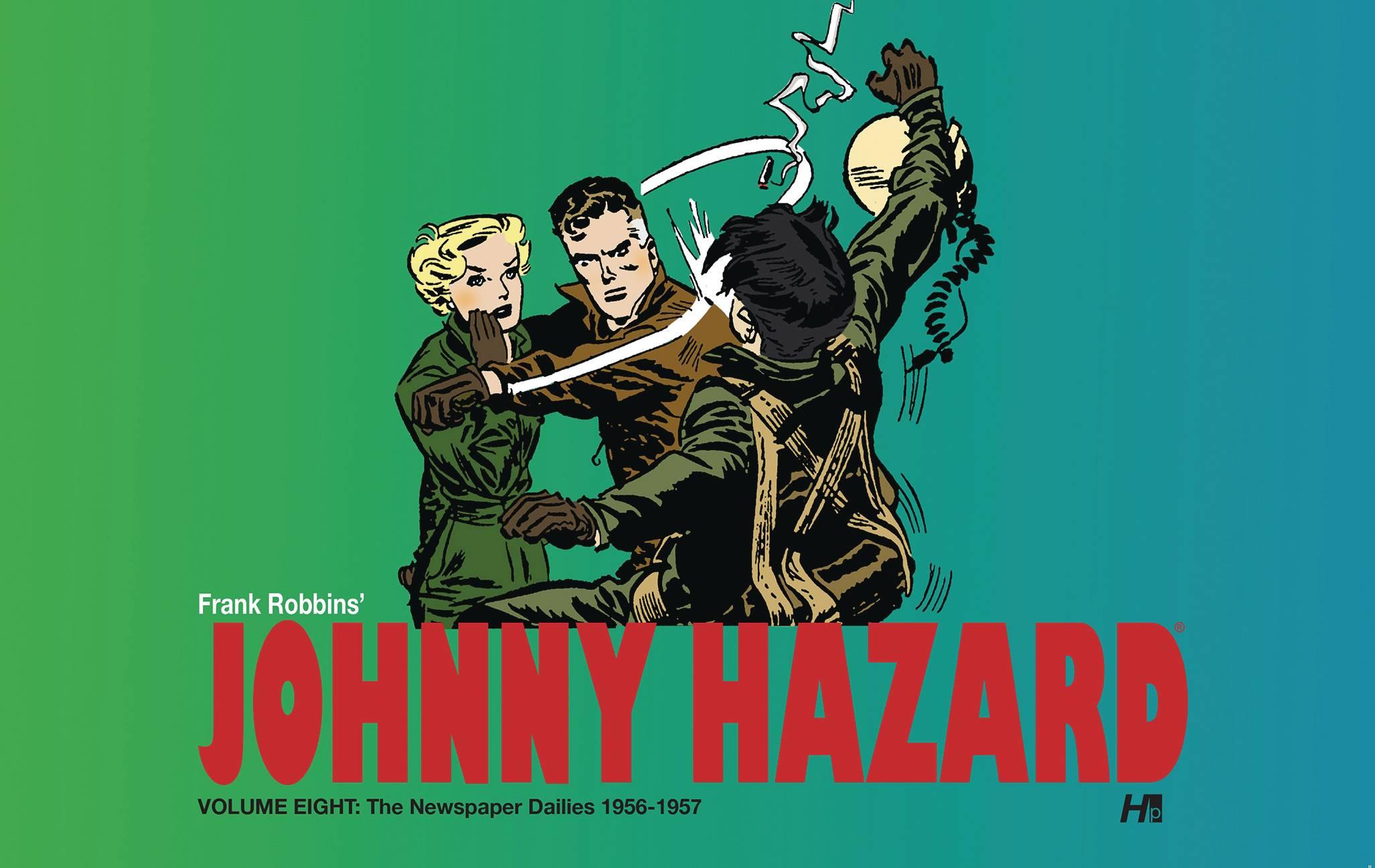 JOHNNY HAZARD DAILIES HC 08 1956-1957