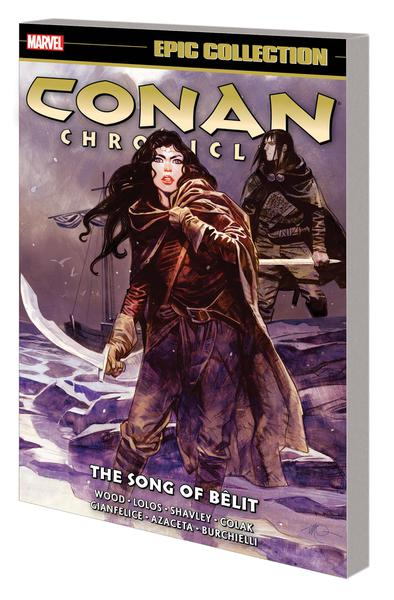 CONAN CHRONICLES EPIC COLLECTION TP 06 SONG OF BELIT