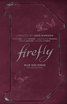 FIREFLY BLUE SUN RISING DLX ED HC