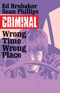 CRIMINAL TP 07 WRONG PLACE WRONG TIME
