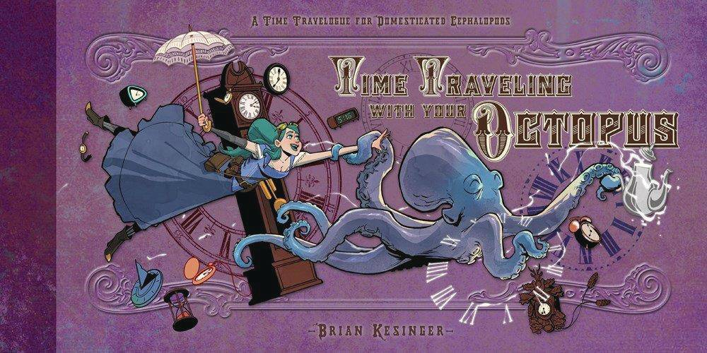 TIME TRAVELING WITH YOUR OCTOPUS HC