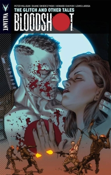 BLOODSHOT TP 06 GLITCH AND OTHER TALES
