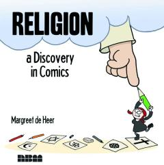 RELIGION A DISCOVERY IN COMICS HC