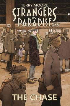 STRANGERS IN PARADISE XXV TP 01 THE CHASE