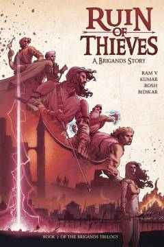 BRIGANDS TP 02 RUIN OF THIEVES
