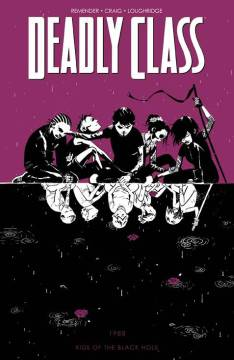DEADLY CLASS TP 02 KIDS OF THE BLACK HOLE
