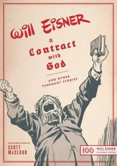 WILL EISNERS CONTRACT WITH GOD OTHER TENEMENT STORIES HC